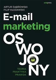 E-mail marketing oswojony ZAKŁADKA DO KSIĄŻEK GRATIS DO KAŻDEGO ZAMÓWIENIA