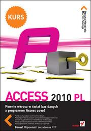 Access 2010 PL. Kurs - Ebook.