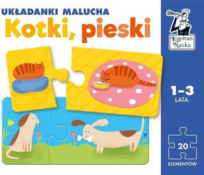 Kapitan Nauka. Kotki, pieski. Układanki malucha - Monika Rejkowska