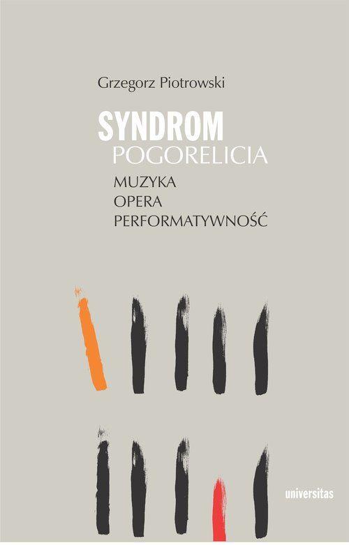 Syndrom Pogorelicia Muzyka opera performatywność ZAKŁADKA DO KSIĄŻEK GRATIS DO KAŻDEGO ZAMÓWIENIA