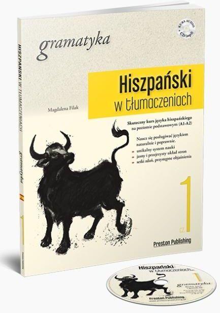Hiszpański w tłumaczeniach. Gramatyka. Część 1 ZAKŁADKA DO KSIĄŻEK GRATIS DO KAŻDEGO ZAMÓWIENIA