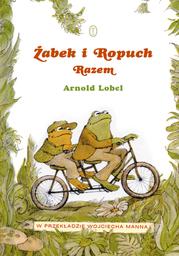Żabek i Ropuch. Razem - Ebook.
