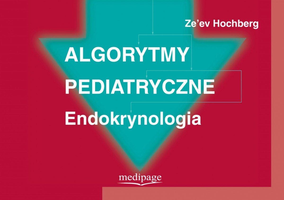 ALGORYTMY PEDIATRYCZNE ENDOKRYNOLOGIA