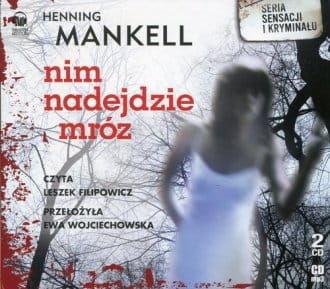 Audiobook - Nim nadejdzie mróz - Henning Mankell (CD)