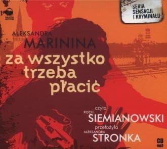 Audiobook - Za wszystko trzeba płacić (CD mp3) - Aleksandra Marinina