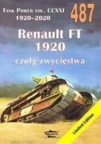 Renault FT 1920. Tank Power vol. CCXXI 487 - Janusz Ledwoch