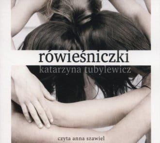 Audiobook - Rówieśniczki (CD mp3) - Katarzyna Tubylewicz