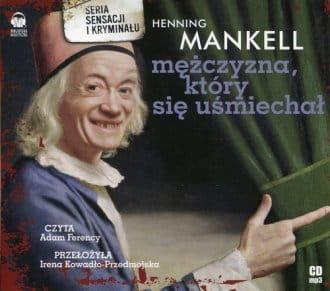 Audiobook - Mężczyzna, który się uśmiechał (CD) - Henning Mankell