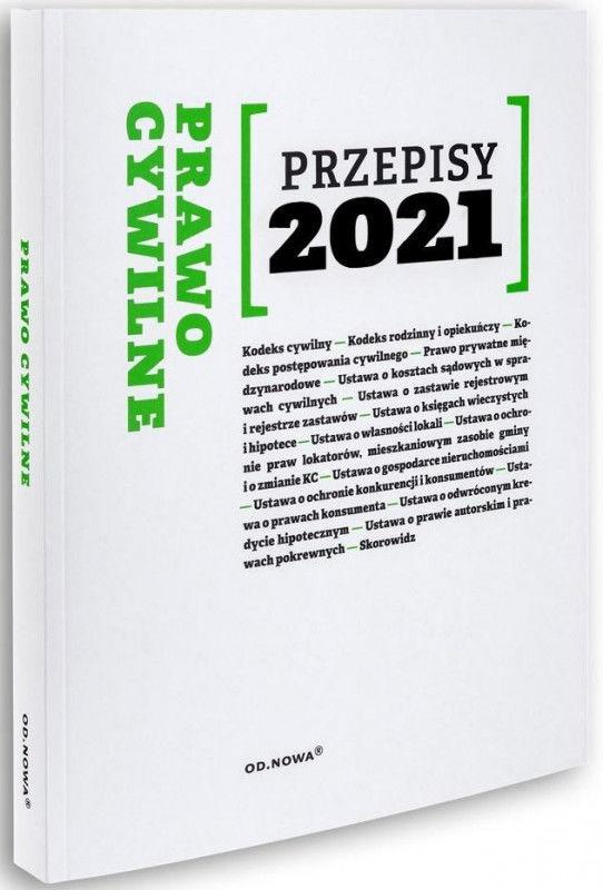 Prawo cywilne Przepisy 2021 ZAKŁADKA DO KSIĄŻEK GRATIS DO KAŻDEGO ZAMÓWIENIA