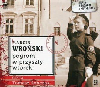 Audiobook - Pogrom w przyszły wtorek (CD mp3) - Marcin Wroński