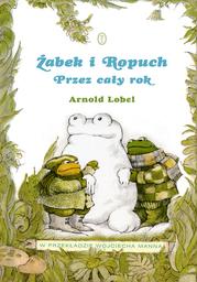Żabek i Ropuch. Przez cały rok - Ebook.