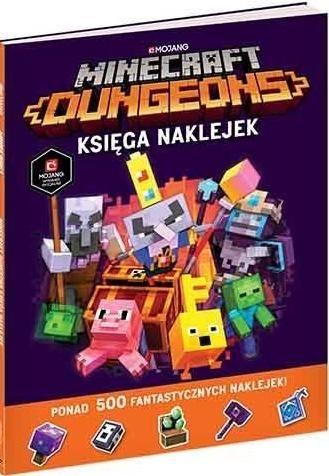 Minecraft Dungeons. Księga naklejek ZAKŁADKA DO KSIĄŻEK GRATIS DO KAŻDEGO ZAMÓWIENIA