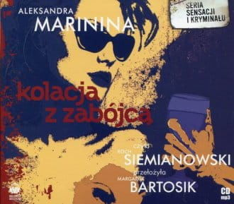 Audiobook - Kolacja z zabójcą (CD) - Aleksandra Marinina