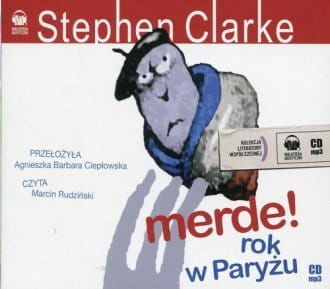 Audiobook - Merde! Rok w Paryżu. Książka audio (CD mp3) - Stephen Clarke