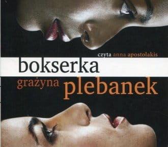 Audiobook - Bokserka (CD mp3) - Grażyna Plebanek