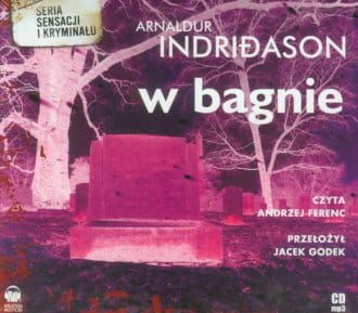 Audiobook - W bagnie (CD mp3) - Arnaldur Indridason