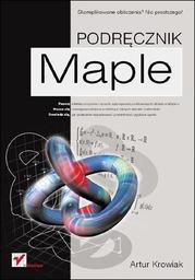 Maple. Podręcznik - dostawa GRATIS!.