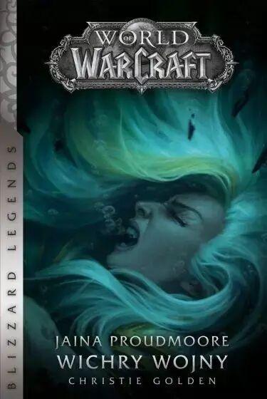 World of Warcraft: Jaina Proudmoore. Wichry wojny - Christie Golden