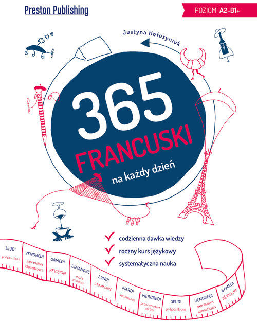 Francuski 365 na każdy dzień ZAKŁADKA DO KSIĄŻEK GRATIS DO KAŻDEGO ZAMÓWIENIA