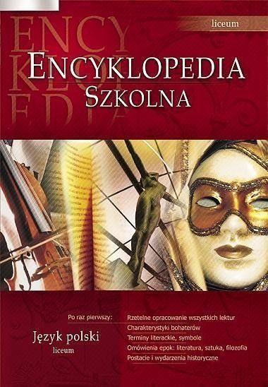 Encyklopedia szkolna - język polski LO GREG - pod redakcją Agnieszki Nawrot