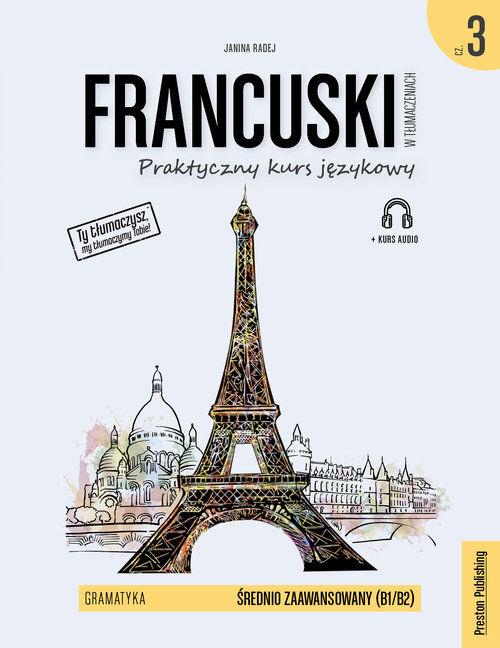 Francuski w tłumaczeniach Gramatyka 3 wyd. 2 ZAKŁADKA DO KSIĄŻEK GRATIS DO KAŻDEGO ZAMÓWIENIA