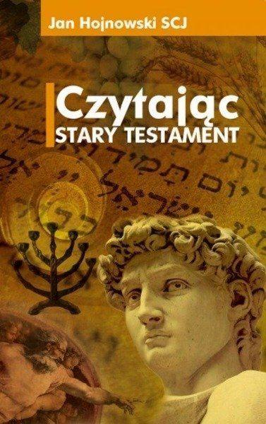 Czytając Stary Testament - Ks. Jan Hojnowski (SCJ)
