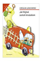 Jak Wojtek został strażakiem - Audiobook.