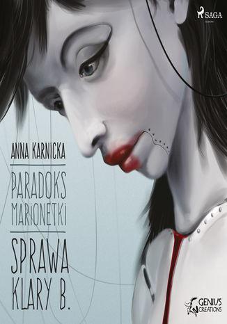 Paradoks marionetki. Paradoks marionetki: Sprawa Klary B. (#1) - Audiobook.