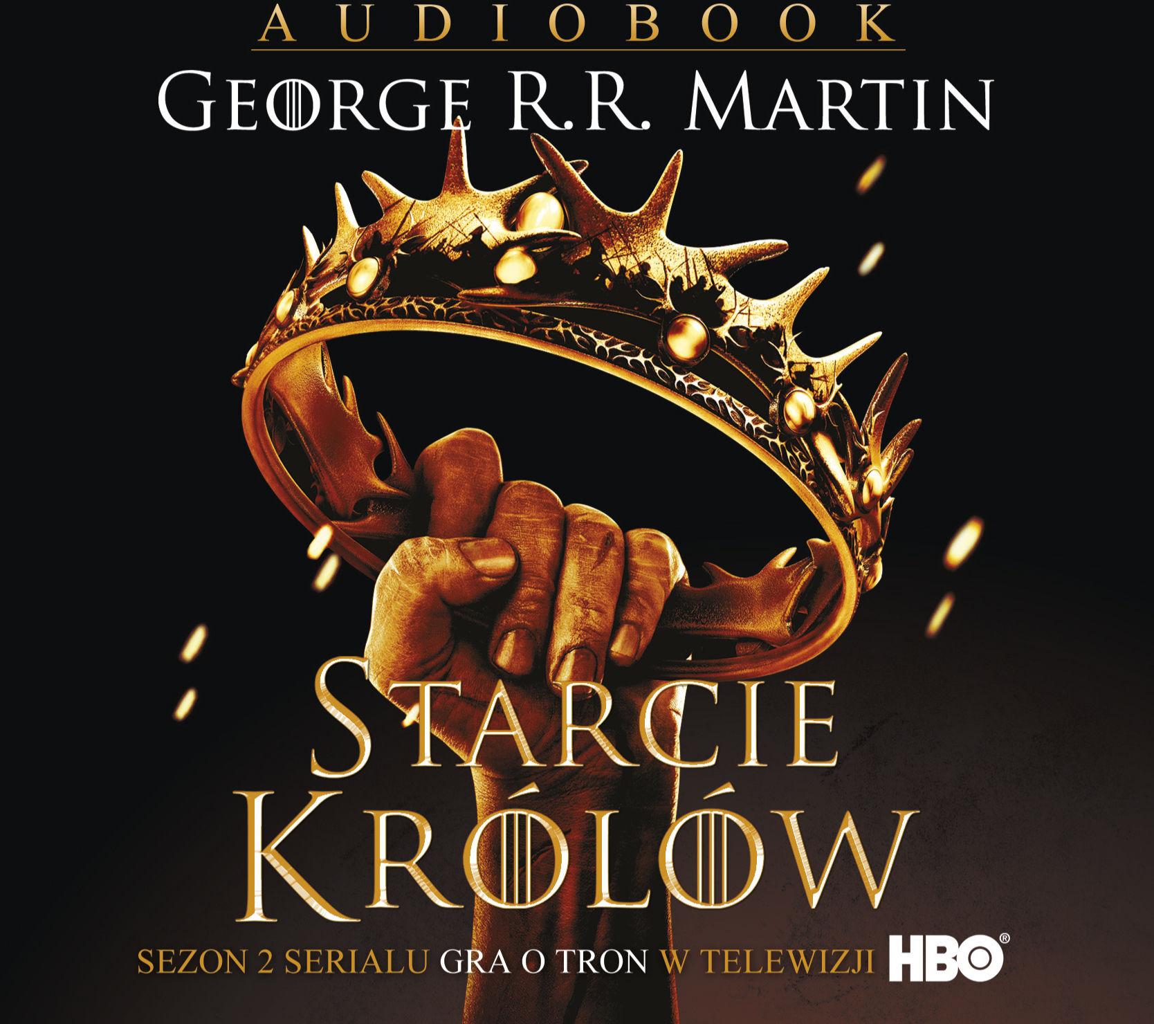 Starcie królów - George R.R. Martin - audiobook