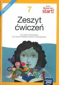 Nowe Słowa na start! Klasa 7, szkoła podstawowa. Język polski. Ćwiczenia (2017)