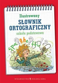Ilustrowany słownik ortograficzny szkoła podstawowa