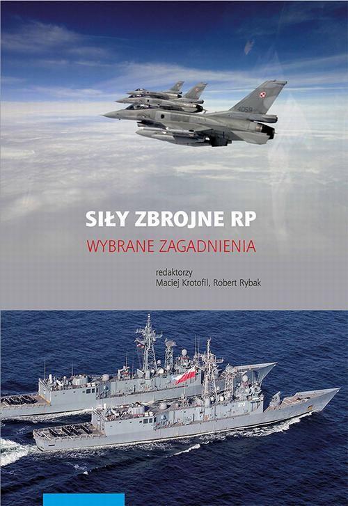 Siły zbrojne RP. Wybrane zagadnienia - No author - ebook