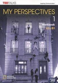 My Perspectives 1. Workbook - praca zbiorowa