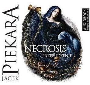 Necrosis Przebudzenie Jacek Piekara Audiobook mp3 CD
