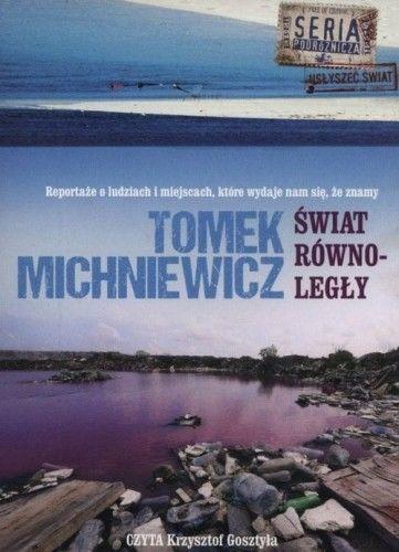 Świat równoległy Tomek Michniewicz Audiobook mp3 CD