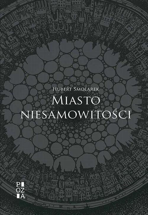 Miasto niesamowitości - Hubert Smolarek - ebook