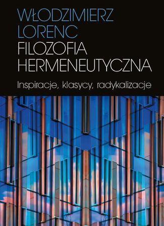 Filozofia hermeneutyczna - Ebook.