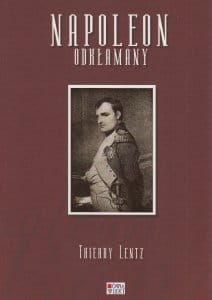 Napoleon odkłamany - Thierry Lentz