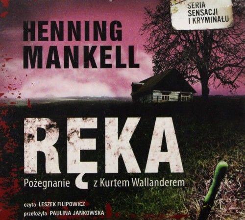 Ręka Henning Mankell Audiobook mp3 CD