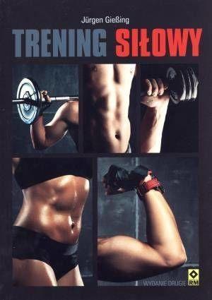 Trening siłowy - Giebing Jurgen