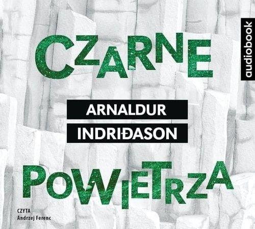 Czarne powietrza Arnaldur Indridason Audiobook mp3 CD