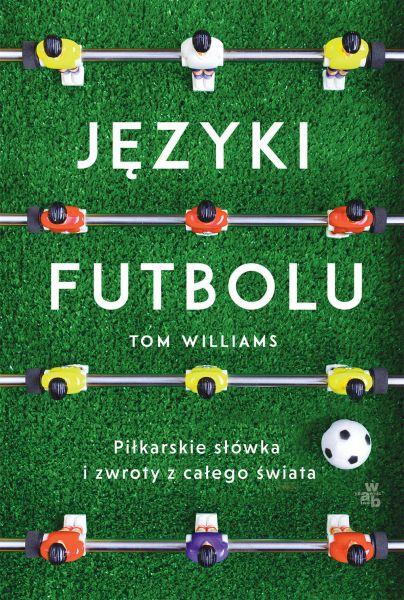 Języki futbolu ZAKŁADKA DO KSIĄŻEK GRATIS DO KAŻDEGO ZAMÓWIENIA