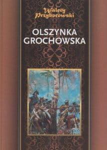 Olszynka Grochowska - Walery Przyborowski