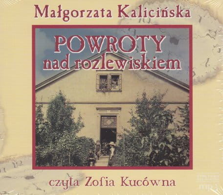 Audiobook - Powroty nad rozlewiskiem (CD mp3) - Małgorzata Kalicińska