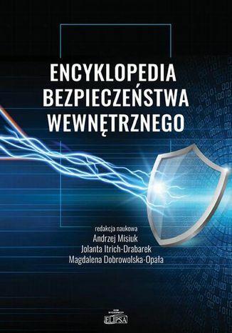 Encyklopedia bezpieczeństwa wewnętrznego - Ebook.