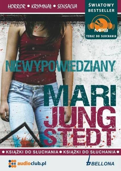 Niewypowiedziany. Audiobook - Mari Jungstedt