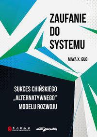 Zaufanie do systemu - Maya X. Guo