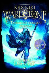 Kroniki Wardstone 3 Tajemnica starego mistrza ZAKŁADKA DO KSIĄŻEK GRATIS DO KAŻDEGO ZAMÓWIENIA
