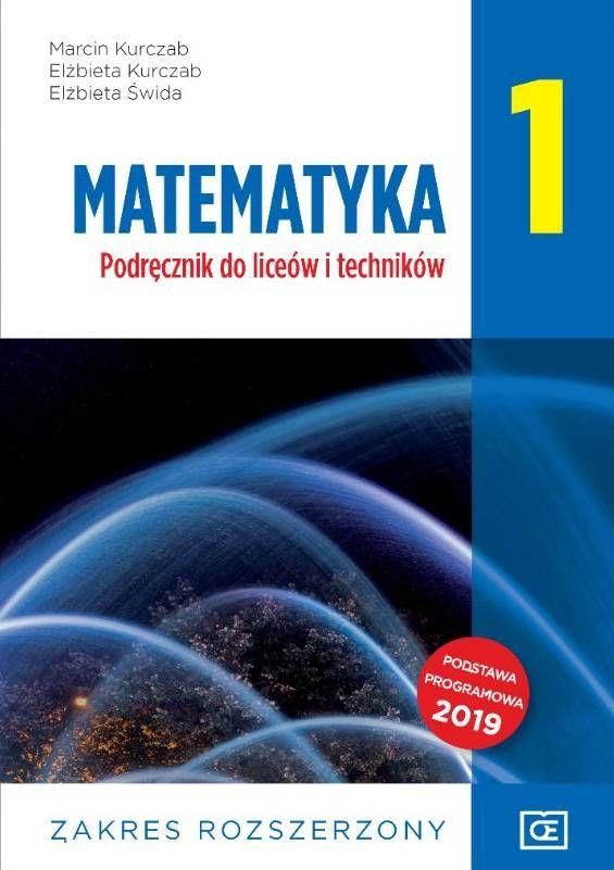 Matematyka 1. Liceum i Technikum. Podręcznik Klasa 1. Zakres Rozszerzony