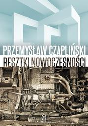 Resztki nowoczesności - Ebook.